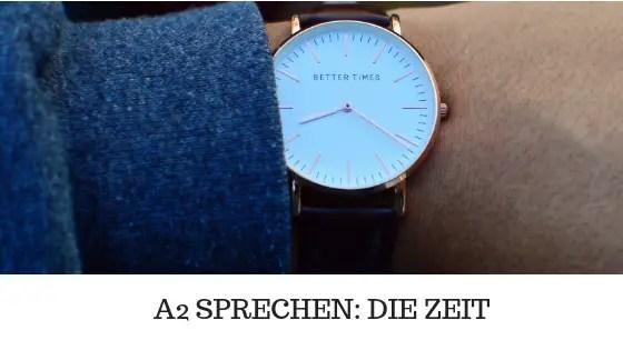 A2 SPRECHEN - die Zeit