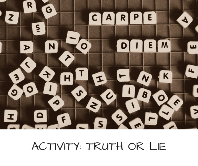 ACTIVITY- TRUTH OR LIE