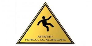 Placute gravate - Atentie Pericol de alunecare
