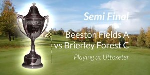 Beeston Vs Brierley Trophy Semi Final