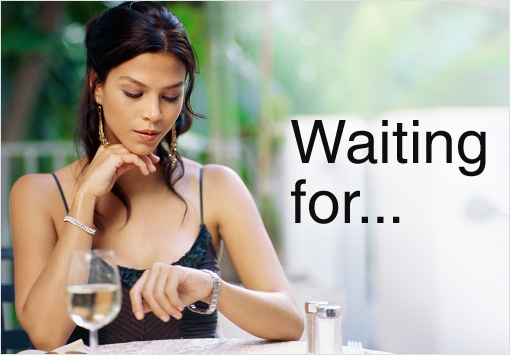 Waiting for...