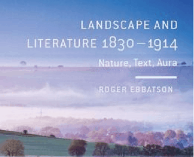 Landscape and Literature 1830–1914: Nature, Text, Aura