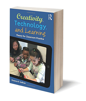 Creativity, Technology, and Learning: Theory for Classroom Practice