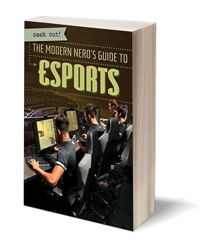 The Modern Nerd's Guide to Esports