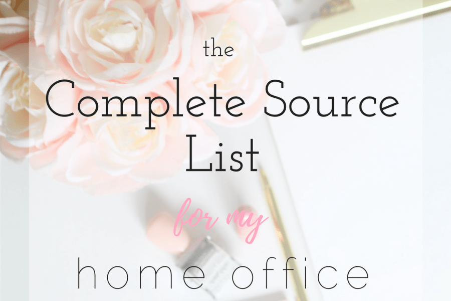 The Complete Source List for my Home Office!