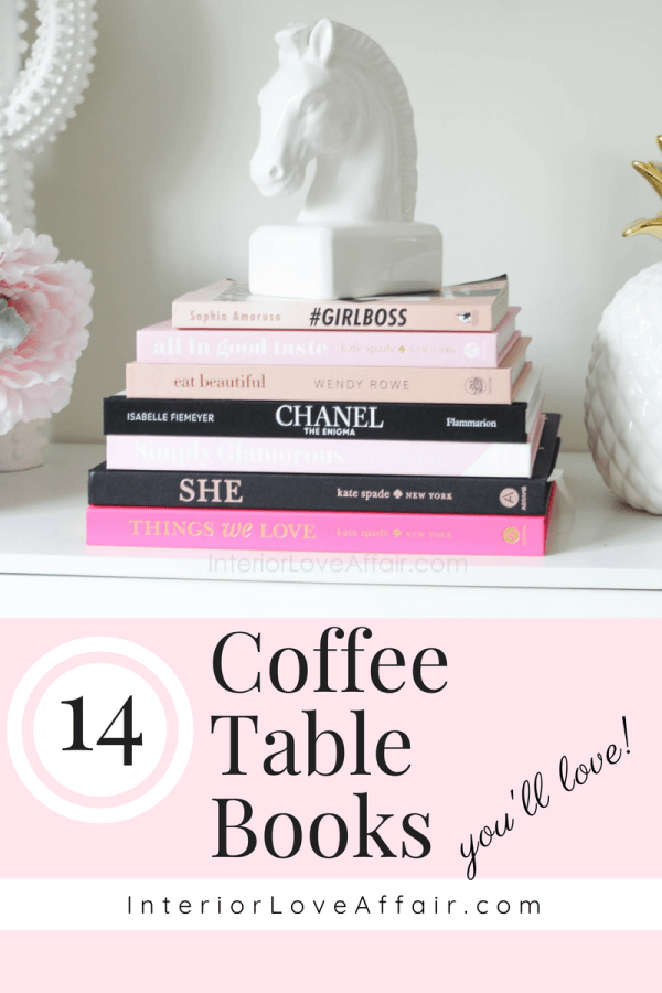 14 Coffee Table Books You'll Love!
