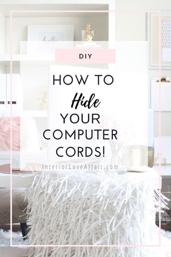 How to Hide Your Computer Cords!