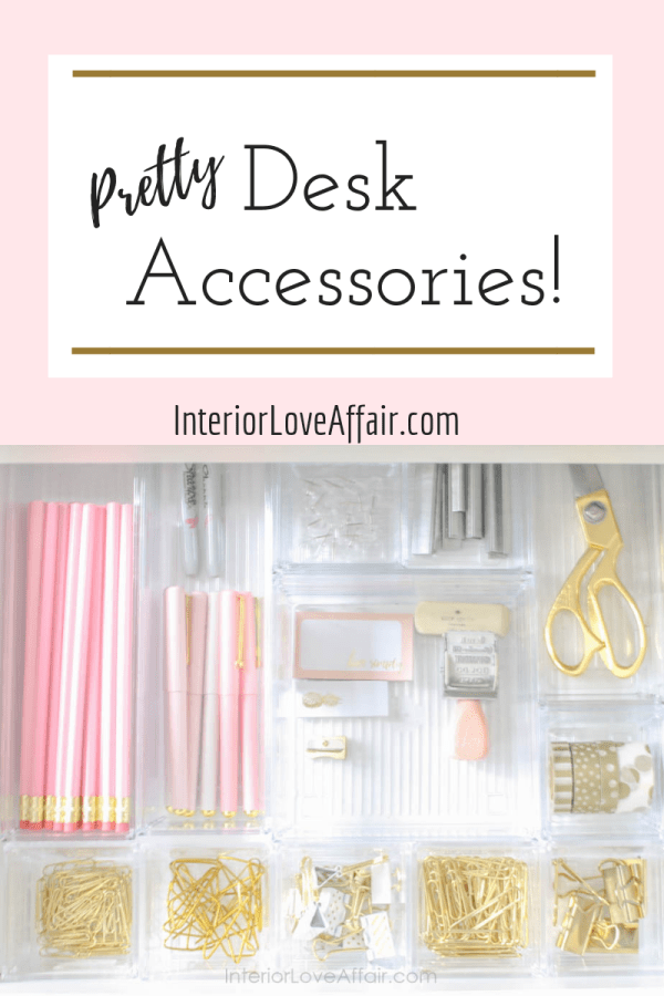 pretty desk accessories!