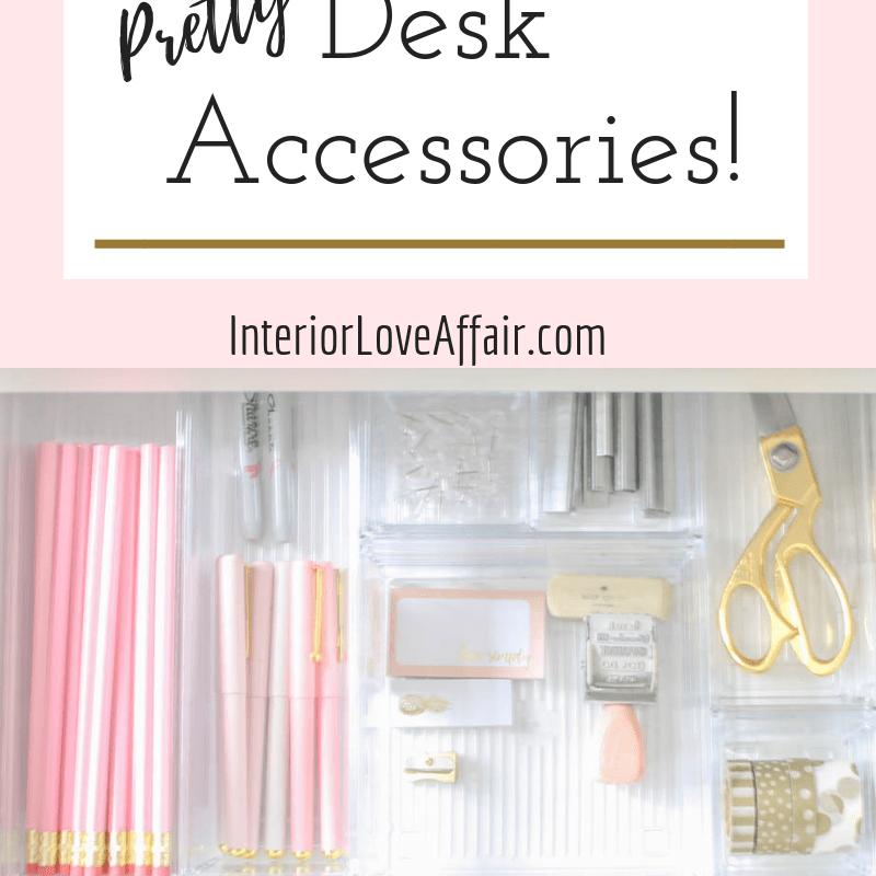 pretty desk accessories!
