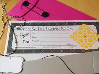 Gift Certificates Available - Interiors by The Sewing Room