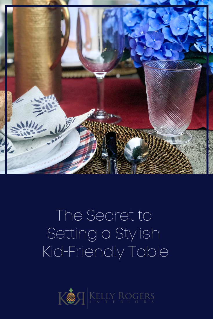 The Secret to Setting a Stylish Kid-Friendly Table | Interiors for Families | Blog of Kelly Rogers Interiors