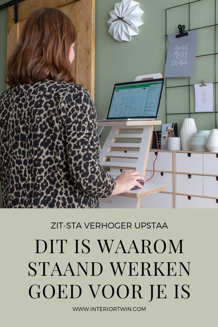 zit-sta verhoger Upstaa dit is waarom staand werken gezond is voordelen sta bureau