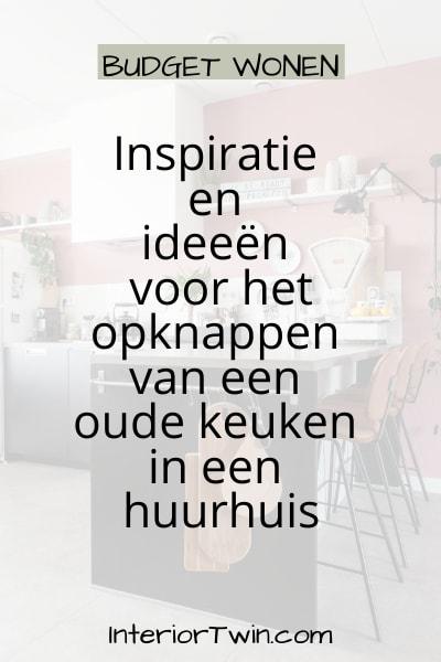 inspiratie ideeen opknappen keuken huurhuis
