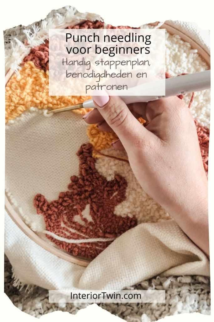 punch needling voor beginners stappenplan benodigdheden patronen diy kits