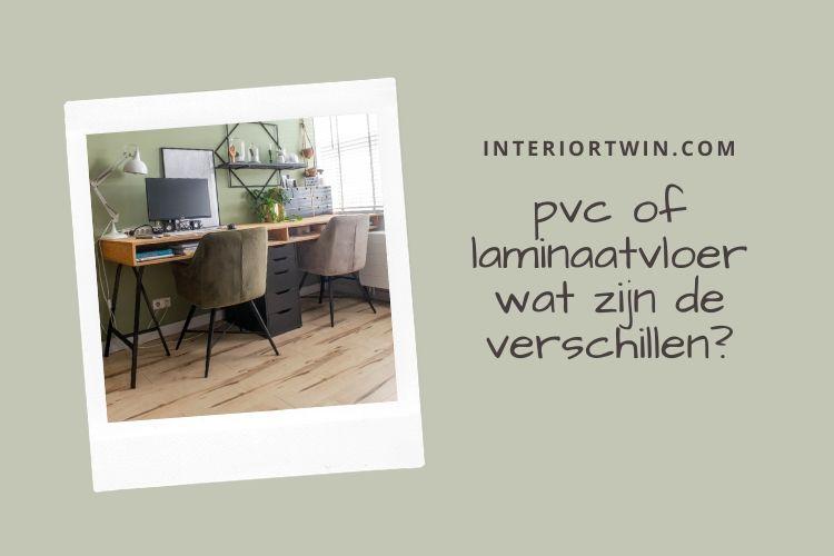 pvc of laminaat