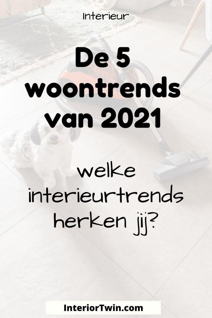 5 woontrends 2021