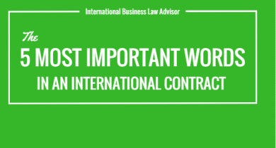 The 5 Most Important Words in an International Contract.