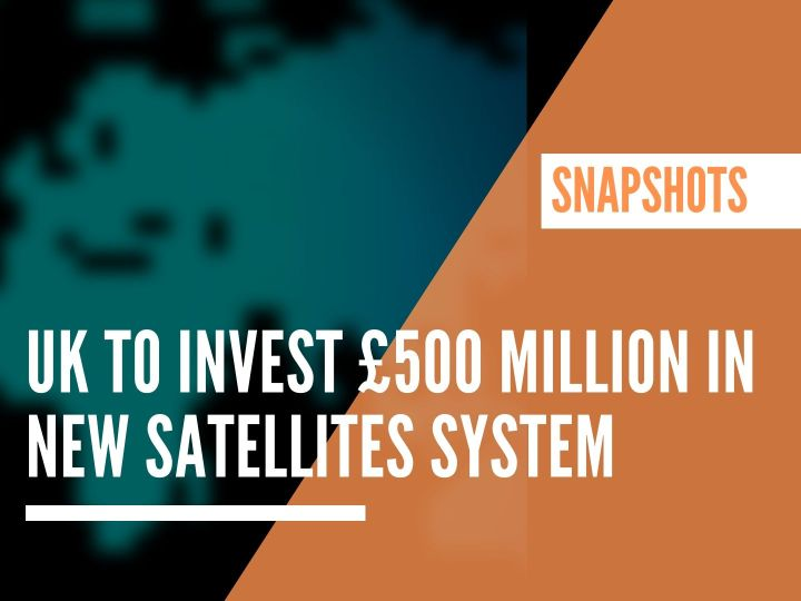 UK plans to invest £500 million in new EU's Galileo alternative satellites system