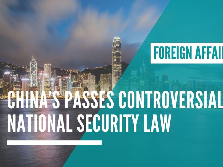 China's passes national security law causing commotion throughout international community