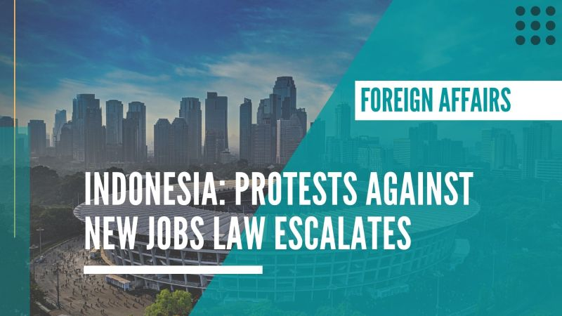 Indonesia: Protests against new jobs law escalates