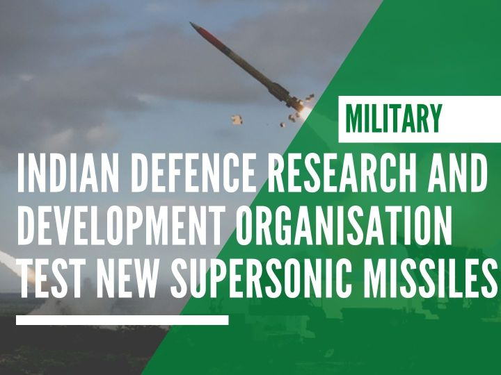 Indian Defence Research and Development Organisation test new supersonic missiles