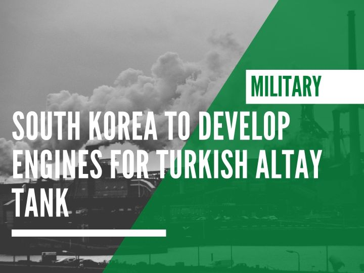South Korea to develop engines for Turkish Altay tank