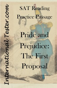 Download this free SAT Reading Practice Passage based on an excerpt from Jane Austen's Pride and Prejudice.