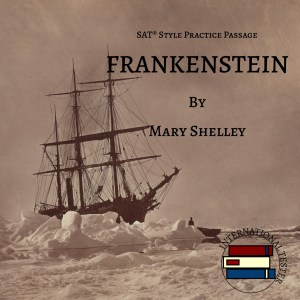 Cover of an SAT Style Reading passage from Frankenstein. Sepia image of a ship trapped in Arctic Ice.