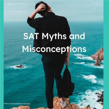 SAT Myths