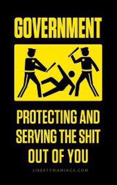 government-protecting-and-serving-the-shit-out-of-you