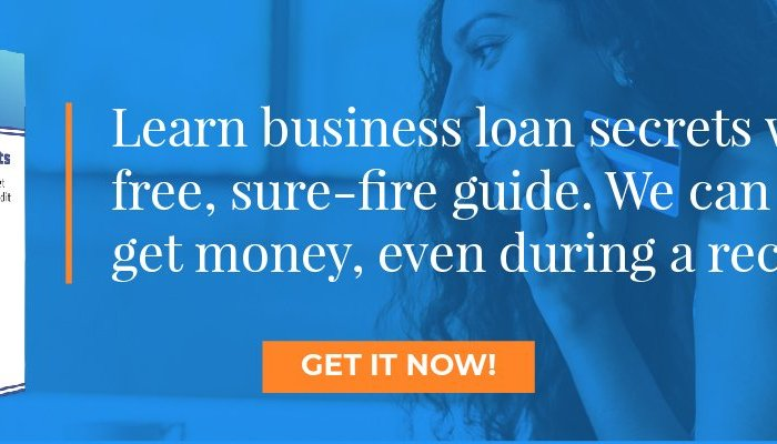 Get a Recession Business Loan the Smart Way