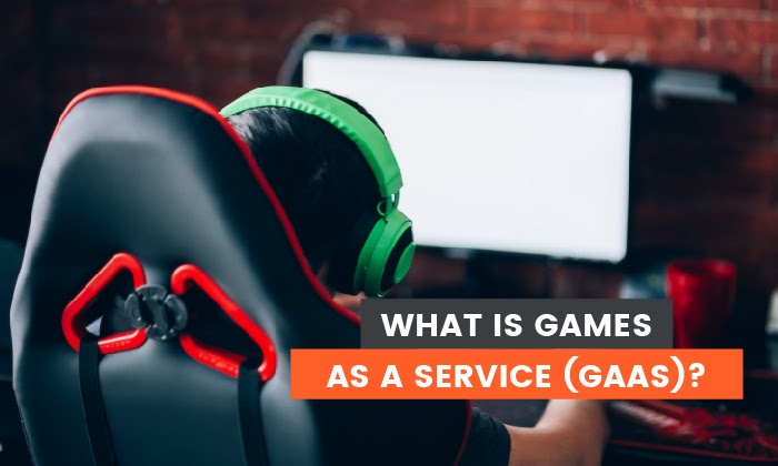 What is Games as a Service (GaaS) and What Does it Mean For Marketers?