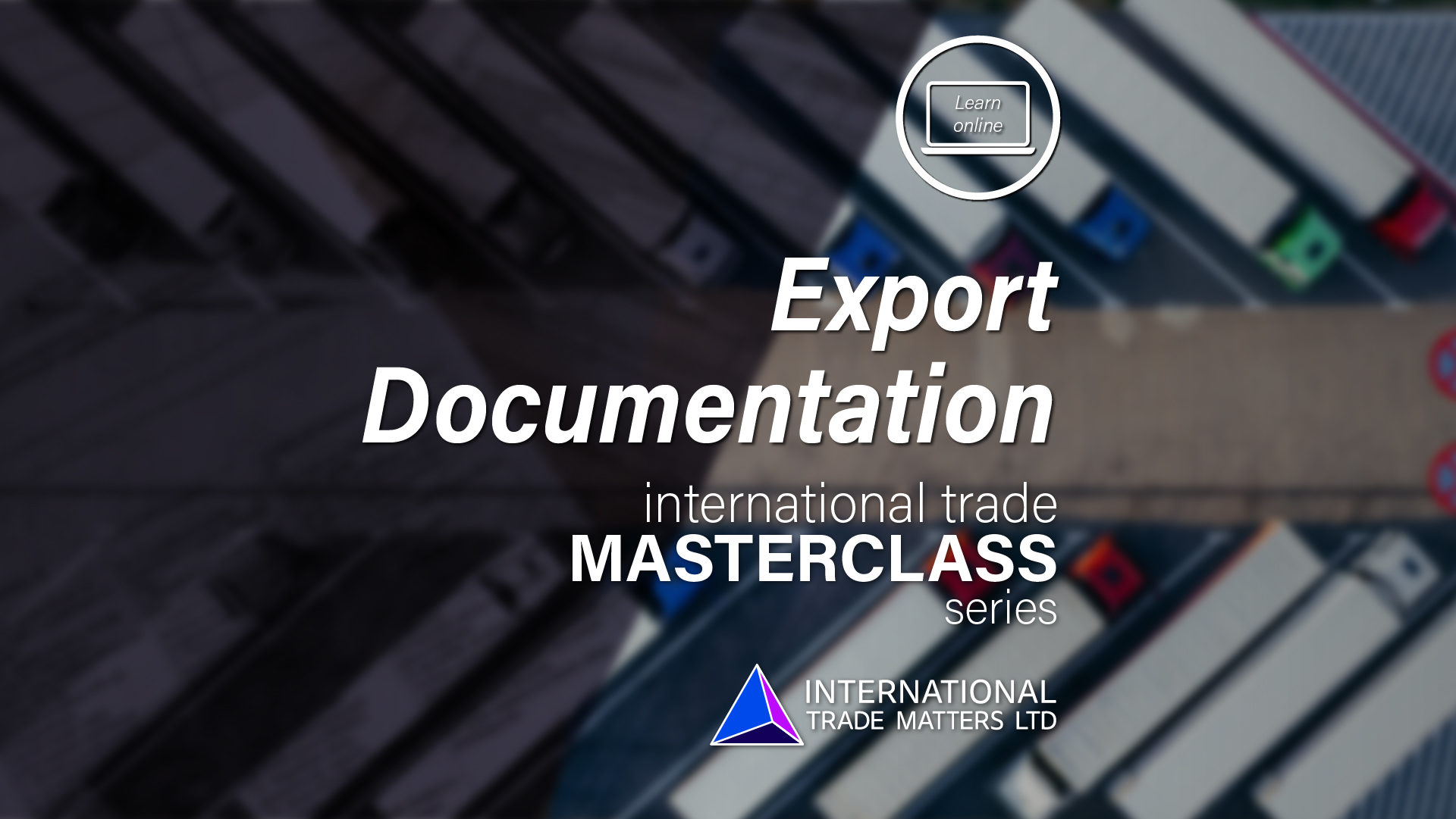 An International Trade Masterclass - Export Documentation