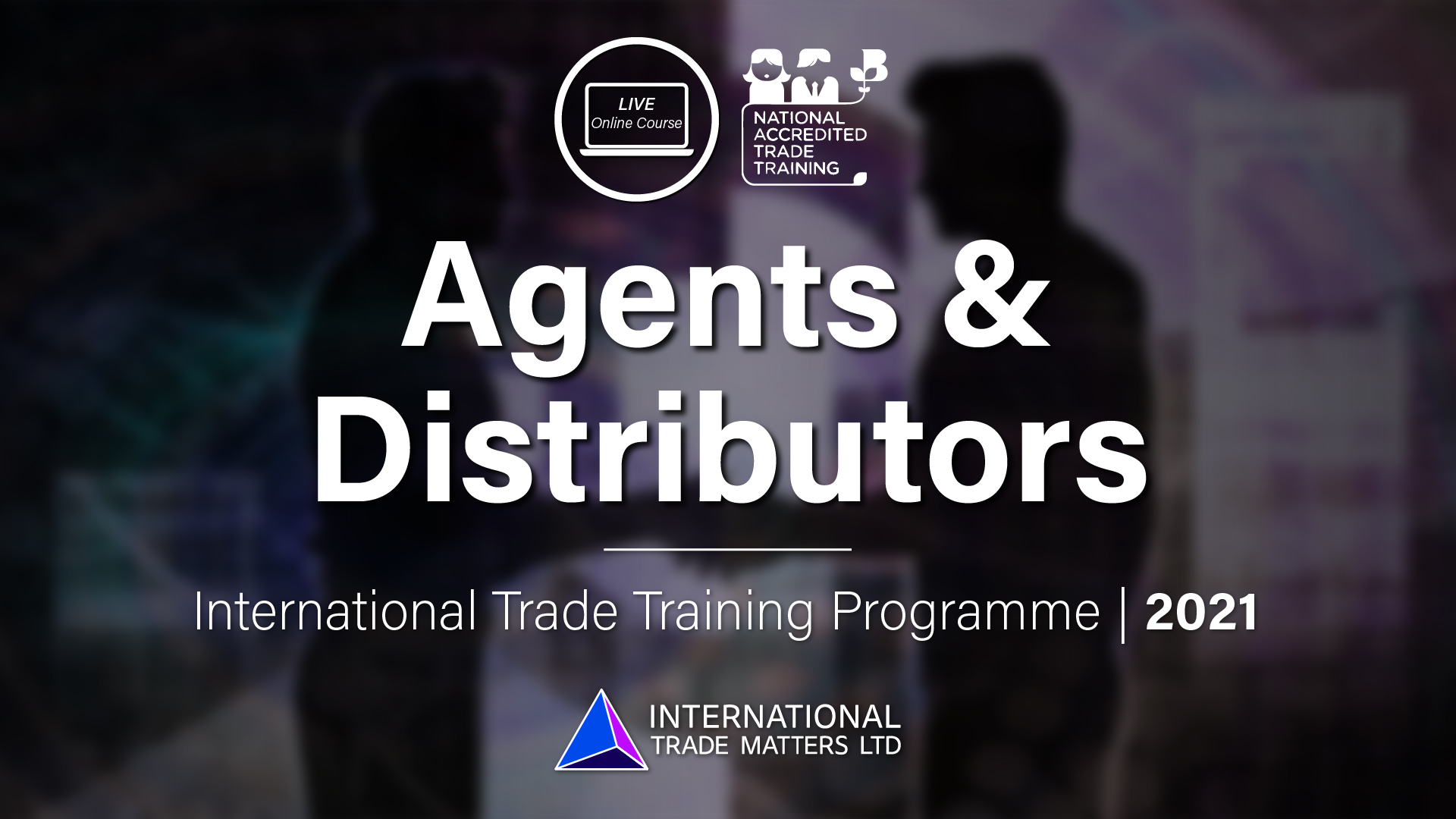 Agents and Distributors - An Online Course