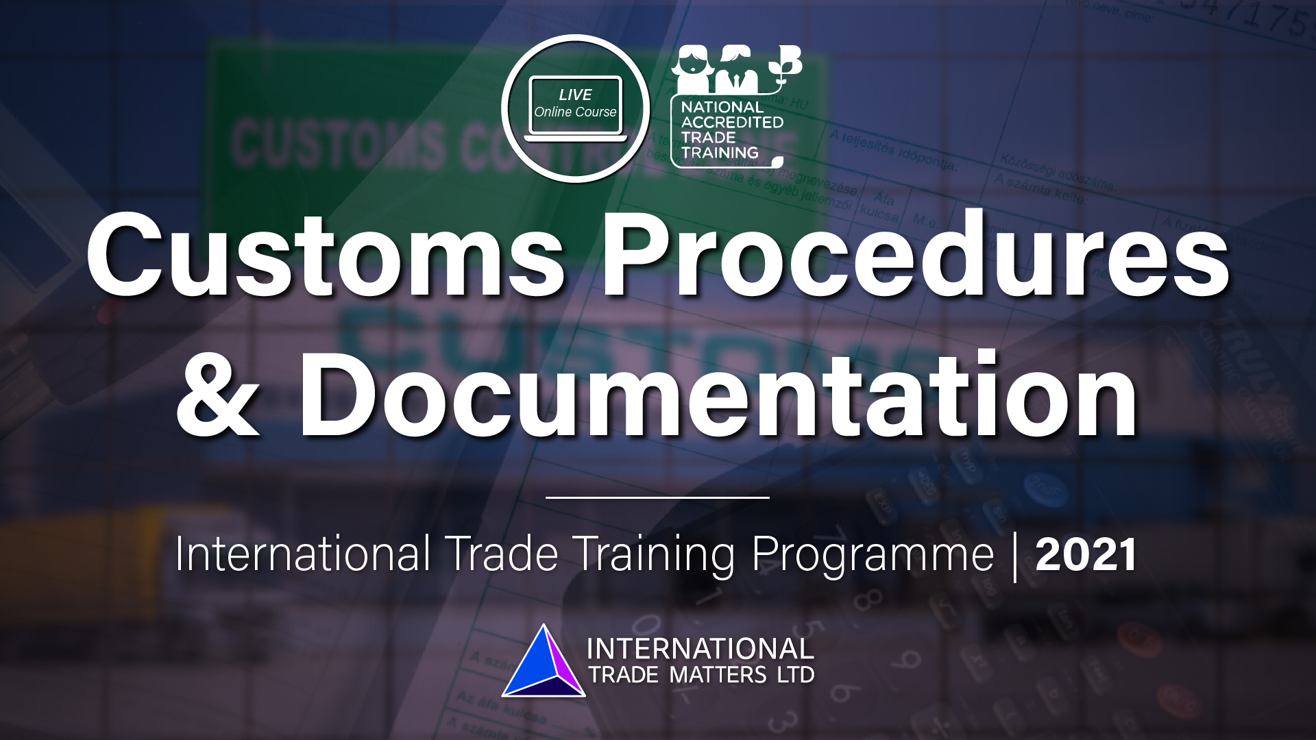 Customs Procedures and Documentation - An Online Course