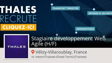Postulez dès maintenant pour Thales France en tant que Stagiaire développement W...