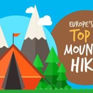 5 of Europe's Top Mountain Hikes