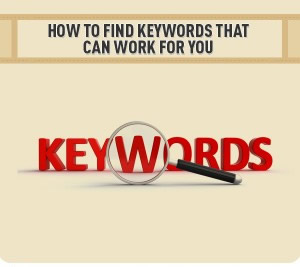 How to Find Keywords That Can Work For You