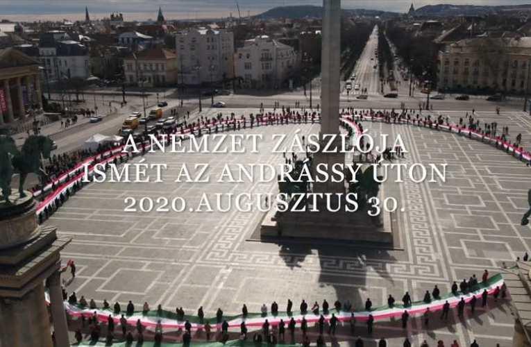 A Nemzet Zászlója ismét az Andrássy úton 2020. Augusztus 30.