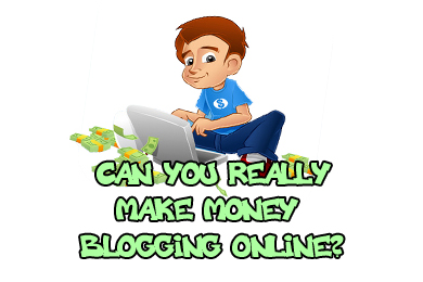 Can You Really Make Money Blogging Online?