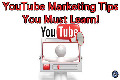 YouTube Marketing Tips You Must Learn!