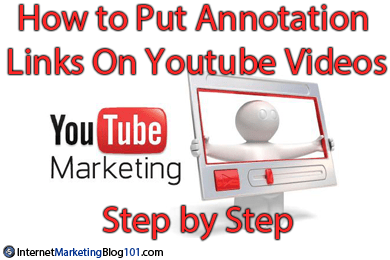 How to Put Annotation Links On Youtube Videos - Step by Step
