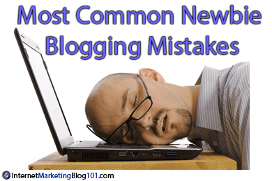 Most Common Newbie Blogging Mistakes
