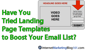 Have You Tried Landing Page Templates to Boost Your Email List?