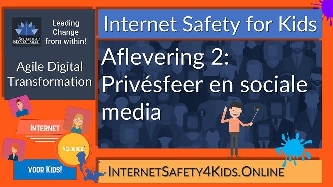 Internet Safety for Kids Aflevering 2 - Privesfeer en sociale media