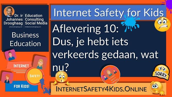 Internet Safety for Kids Aflevering 10 - Dus, je hebt iets verkeerds gedaan, wat nu?