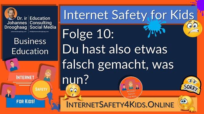Internet Safety for Kids Folge 10 - Du hast also etwas falsch gemacht, was nun?