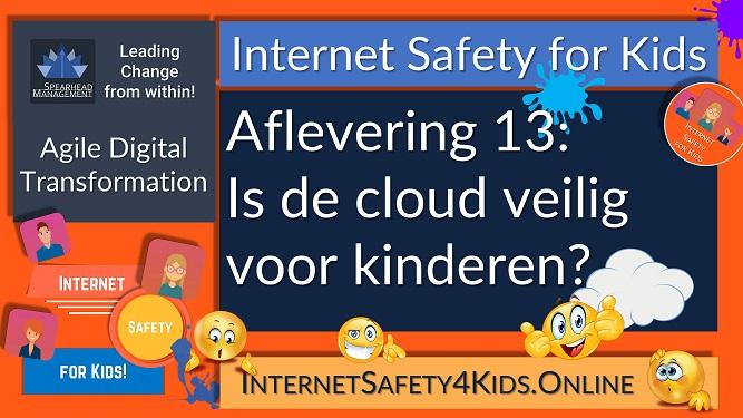 Internet Safety for Kids Aflevering 13 - Is de cloud veilig voor kinderen?