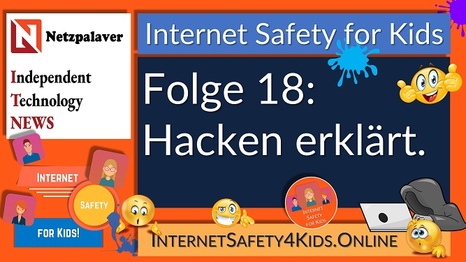Internet Safety for Kids Folge 18 - Hacken erklärt