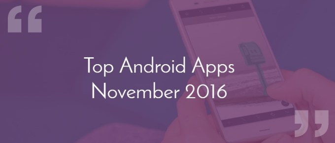 android app november 2016